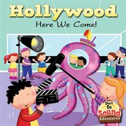 Hollywood here we come! cover image