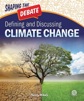 Defining and Discussing Climate Change