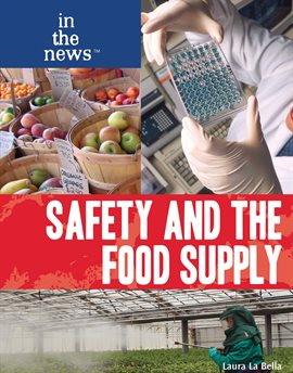 Cover image for Safety and the Food Supply