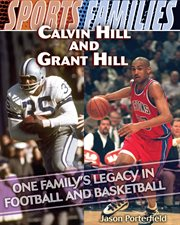Calvin Hill and Grant Hill : one family's legacy in football and basketball cover image