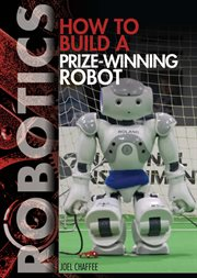How to build a prize-winning robot cover image