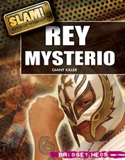 Rey mysterio : giant killer cover image