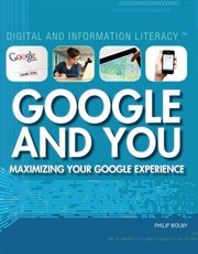 Google and you : maximizing your Google experience cover image