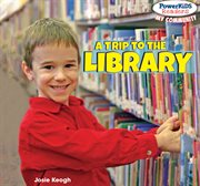 A trip to the library cover image