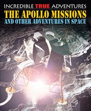 The Apollo missions and other adventures in space cover image
