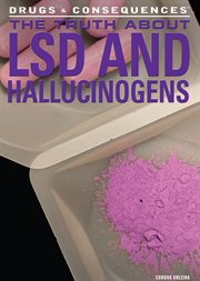 The truth about LSD and hallucinogens cover image