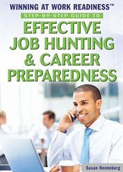 Step-by-step guide to effective job hunting & career preparedness cover image