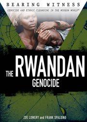 The Rwandan genocide cover image