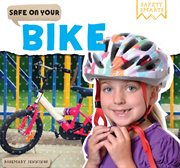 Safe on Your Bike cover image