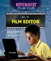 Be a fiilm editor : polish the performance cover image