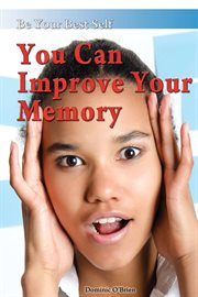 You Can Improve your Memory