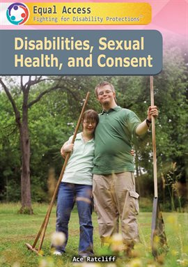 Cover image for Disabilities, Sexual Health, and Consent