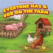 Everyone Has A Job on the Farm