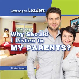 Why Should I Listen to My Parents? Ebook by Christine