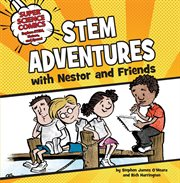 Stem adventures with nestor and friends cover image