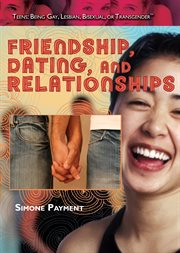 Friendship, dating, and relationships cover image