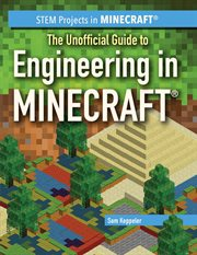 The Unofficial Guide to Engineering in Minecraft