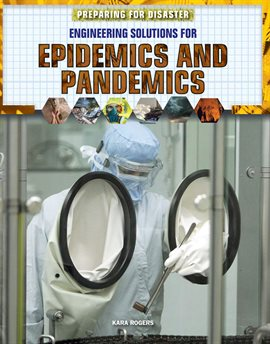 Engineering Solutions for Epidemics and Pandemics