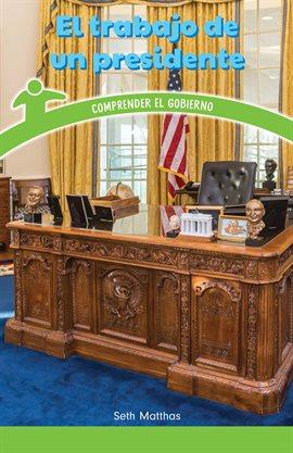 El trabajo de un presidente (A President's Job)