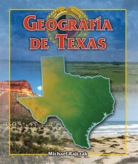 Cover image for Geografía de Texas (Texas Geography)