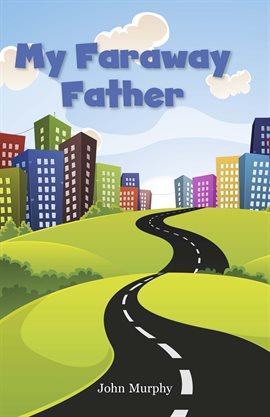 Cover image for My Faraway Father