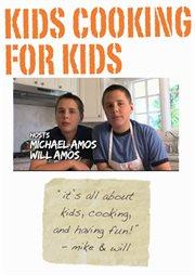Kids Cooking for Kids - Season 1