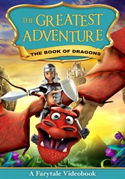The greatest adventure. The Book of Dragons cover image