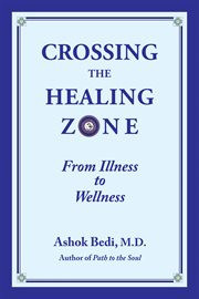 Crossing the Healing Zone