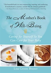 The Mother''s Book of Well-Being