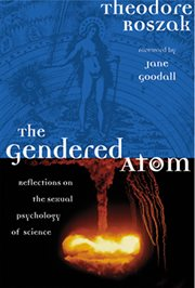 The Gendered Atom
