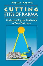 Cutting the Ties of Karma