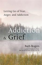 Addiction & Grief