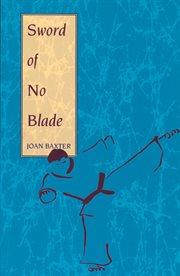 Sword of No Blade