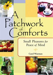 A Patchwork of Comforts