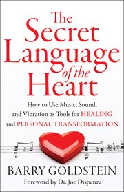 Secret Language of the Heart