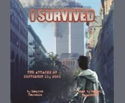 I survived the attacks of September 11, 2001 cover image