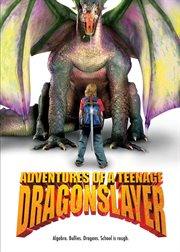 Adventures of a teenage dragonslayer cover image