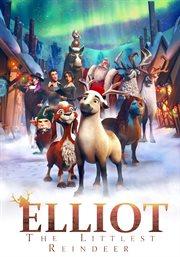Elliot : the littlest reindeer cover image