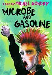 Microbe & Gasoline cover image