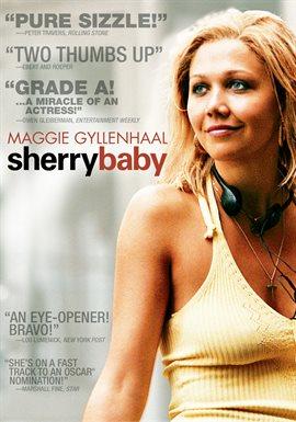 Sherrybaby / Maggie Gyllenhaal