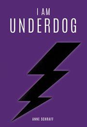 I am underdog cover image