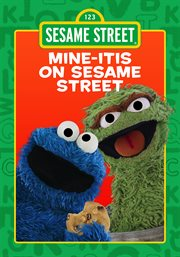 Mineitis on Sesame Street