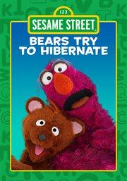 Bears Try to Hibernate