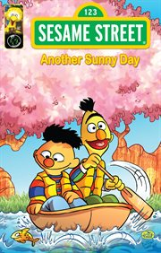 Sesame Street: Another Sunny Day