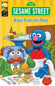 Sesame Street: Blast From the Past