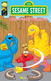 Sesame Street: Many Friendly Neighbors