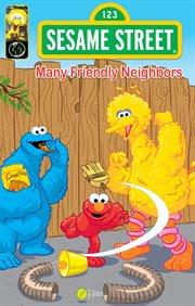 Sesame Street: Many Friendly Neighbors