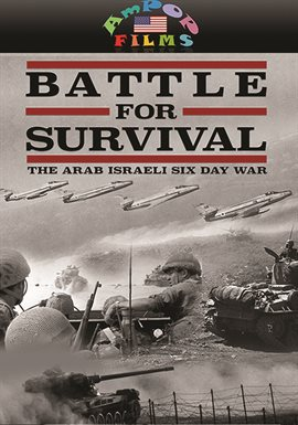 Battle For Survival: 1967 Arab Israeli Six Day War / William Stevenson