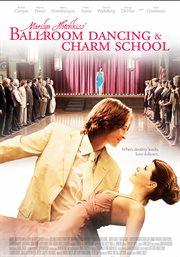 Marilyn Hotchkiss' ballroom dancing & charm school cover image