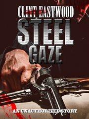 Steel Gaze
